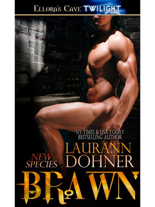 Title details for Brawn by Laurann Dohner - Wait list
