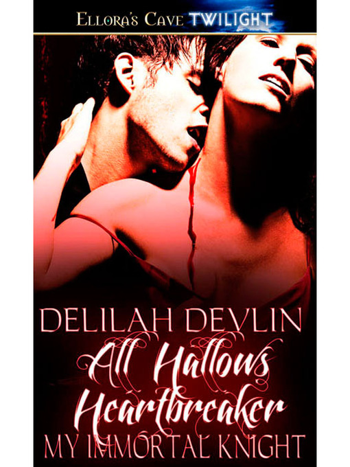 Title details for All Hallows Heartbreaker by Delilah Devlin - Available
