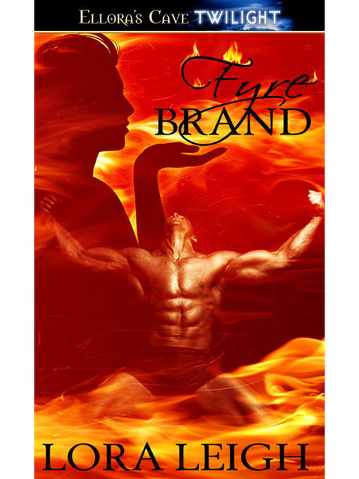 Title details for Fyre Brand by Lora Leigh - Available