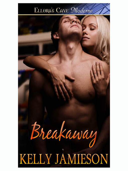 Title details for Breakaway by Kelly Jamieson - Available