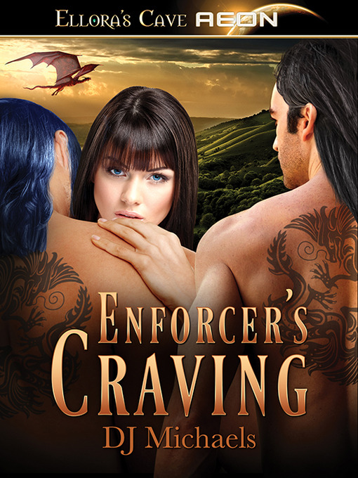 Title details for Enforcer's Craving by D. J. Michaels - Available