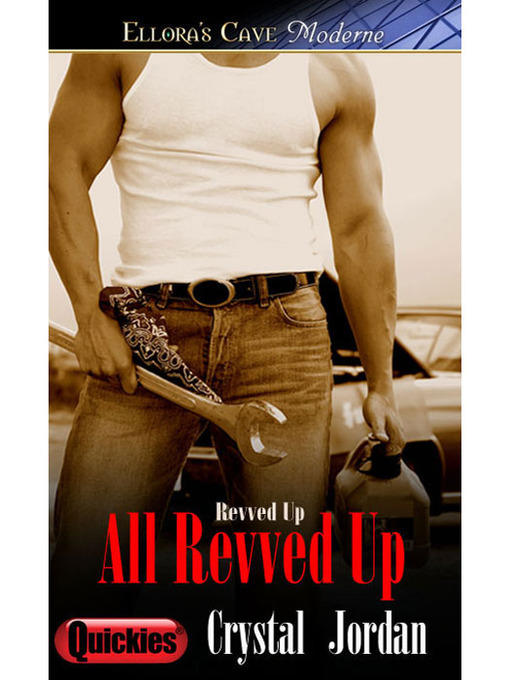 Title details for All Revved Up by Crystal Jordan - Available
