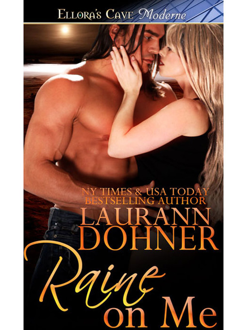 Title details for Raine on Me by Laurann Dohner - Available