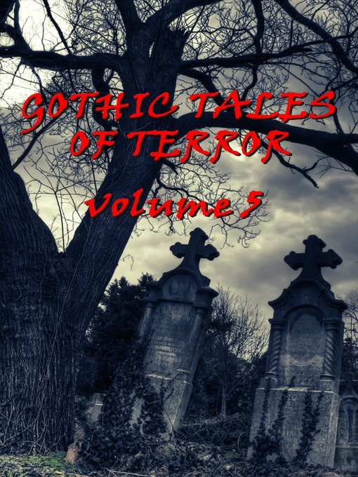 Cover image for Gothic Tales, Volume 5
