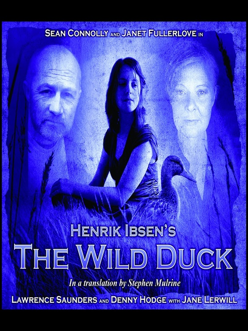 Title details for The Wild Duck by Henrik Ibsen - Available