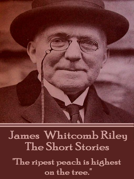 Title details for The Short Stories by James Whitcomb Riley - Available
