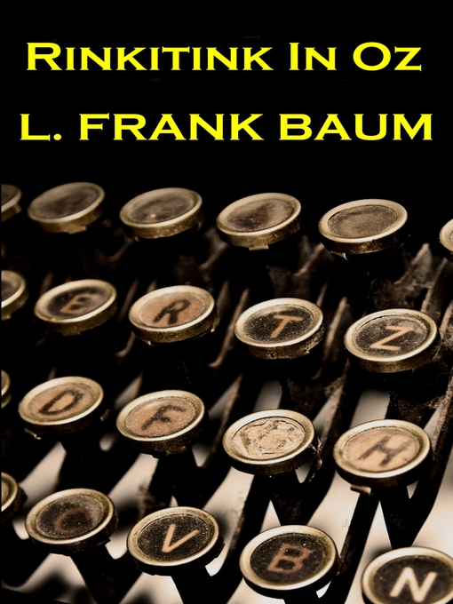 Title details for Rinkitink in Oz by L. Frank Baum - Available