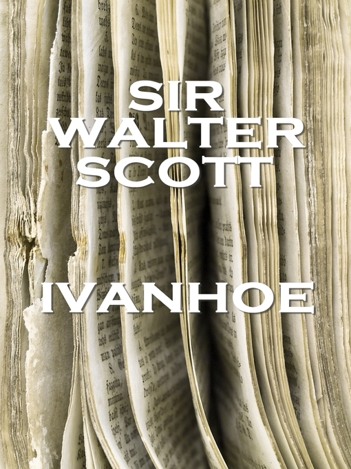Title details for Ivanhoe by Sir Walter Scott - Available