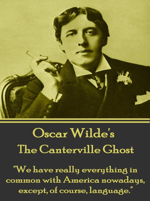 Title details for The Canterville Ghost by Oscar Wilde - Available