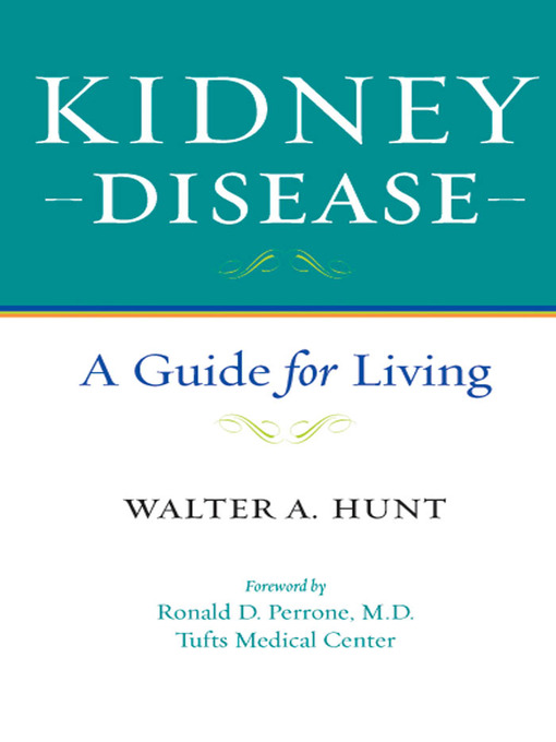 Title details for Kidney Disease by Walter A. Hunt - Available