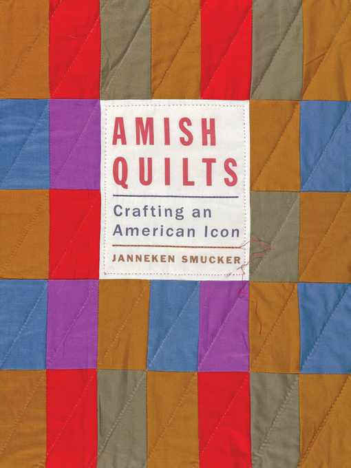 Title details for Amish Quilts by Janneken Smucker - Available