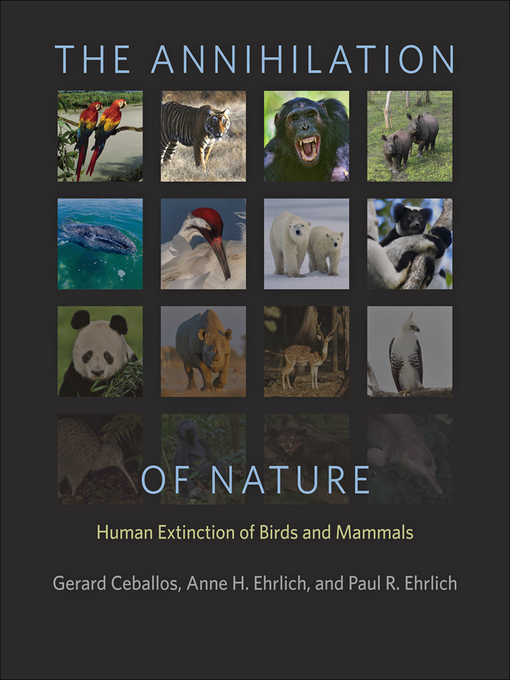 Title details for The Annihilation of Nature by Gerardo Ceballos - Available