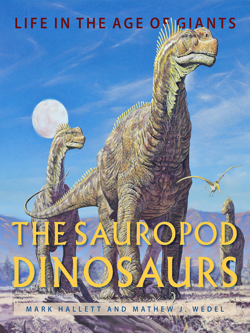 Title details for The Sauropod Dinosaurs by Mark Hallett - Available