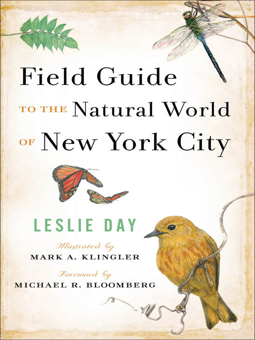 Title details for Field Guide to the Natural World of New York City by Leslie Day - Available