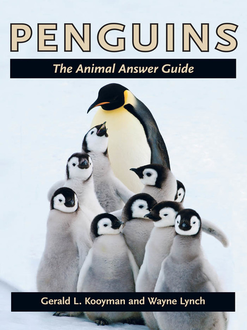 Title details for Penguins by Gerald L. Kooyman - Available