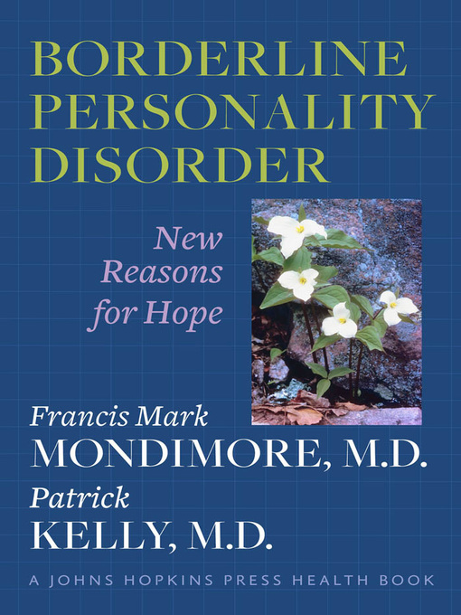 Title details for Borderline Personality Disorder by Francis Mark Mondimore - Wait list