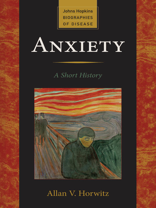 Title details for Anxiety by Allan V. Horwitz - Wait list