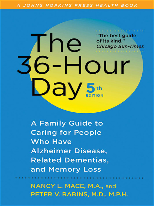 Title details for The 36-Hour Day by Nancy L. Mace - Available
