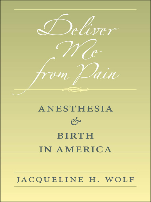 Title details for Deliver Me from Pain by Jacqueline H. Wolf - Available