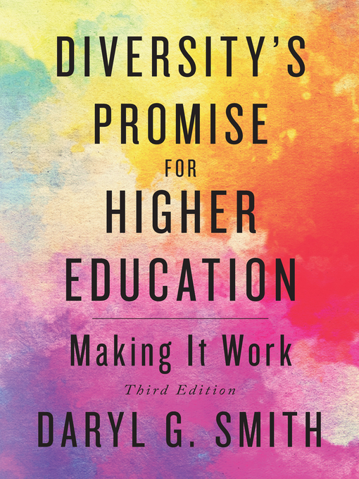 Title details for Diversity's Promise for Higher Education by Daryl G. Smith - Available