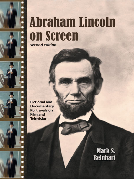 Title details for Abraham Lincoln on Screen by Mark S. Reinhart - Available