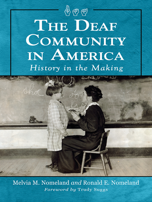 Title details for The Deaf Community in America by Melvia M. Nomeland - Available
