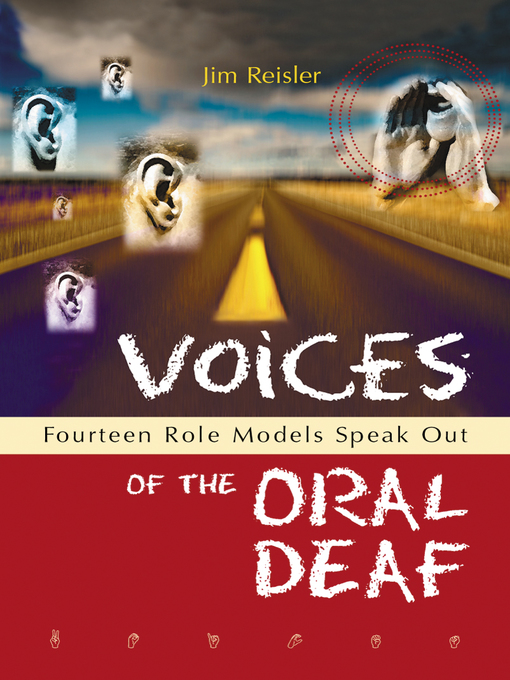 Title details for Voices of the Oral Deaf by Jim Reisler - Available