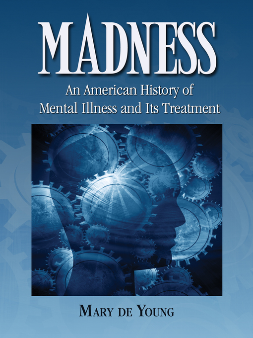 the history of mental illness The second, largest part is a history of mental illness from the stone age to the 20th century, with a special emphasis on the recurrence of three causal explanations for mental illness—supernatural, somatogenic, and psychogenic factors this part briefly touches upon trephination.