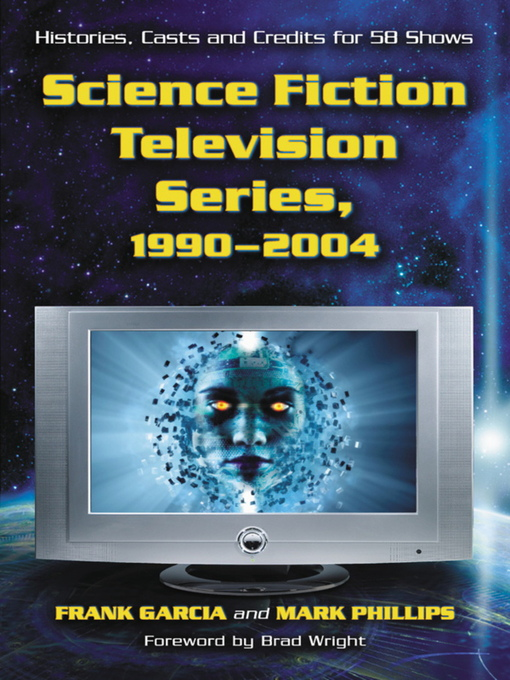 Title details for Science Fiction Television Series, 1990-2004 by Frank Garcia - Available