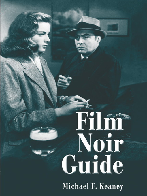 Title details for Film Noir Guide by Michael F. Keaney - Available