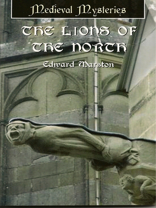 Title details for The Lions of the North by Edward Marston - Available