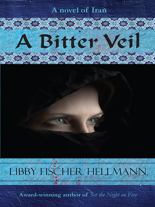 Title details for A Bitter Veil by Libby Fischer Hellmann - Wait list