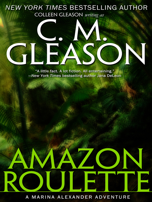 Title details for Amazon Roulette by C. M. Gleason - Available