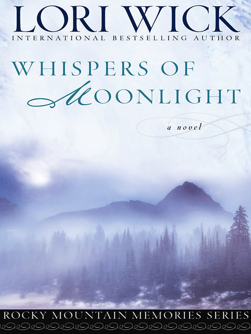 Title details for Whispers of Moonlight by Lori Wick - Wait list