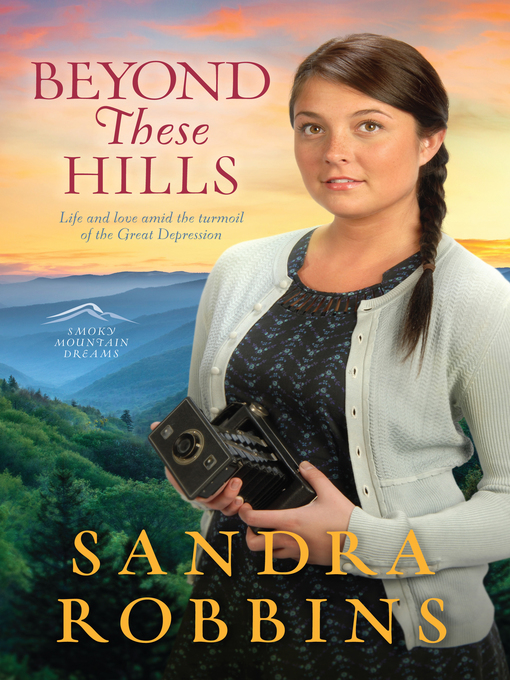 Title details for Beyond These Hills by Sandra Robbins - Available