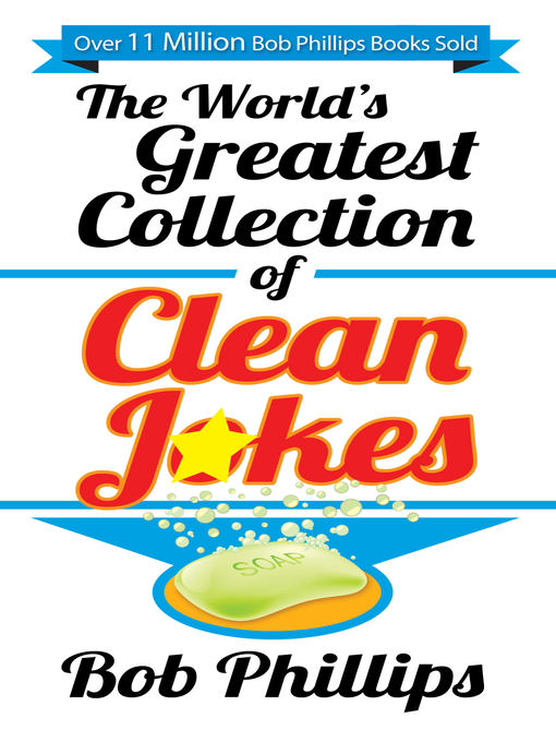 Title details for The World's Greatest Collection of Clean Jokes by Bob Phillips - Wait list