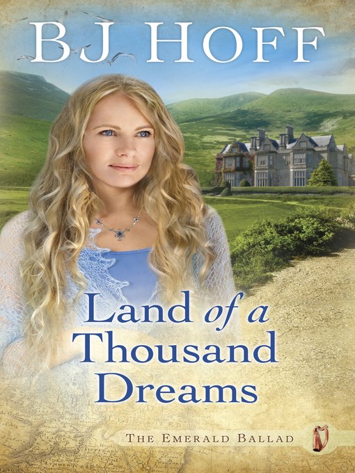 Title details for Land of a Thousand Dreams by BJ Hoff - Available