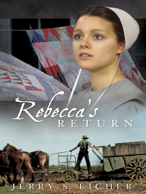 Title details for Rebecca's Return by Jerry S. Eicher - Available