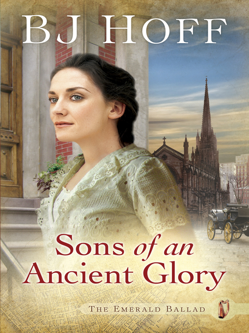Title details for Sons of an Ancient Glory by BJ Hoff - Available