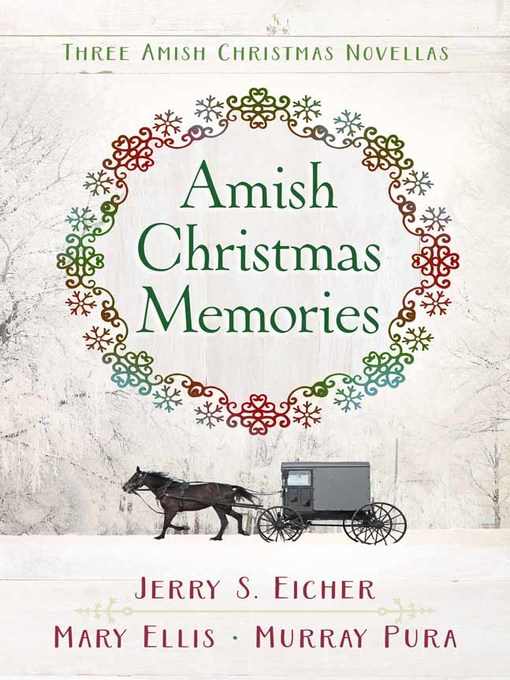 Title details for Amish Christmas Memories by Jerry S. Eicher - Wait list