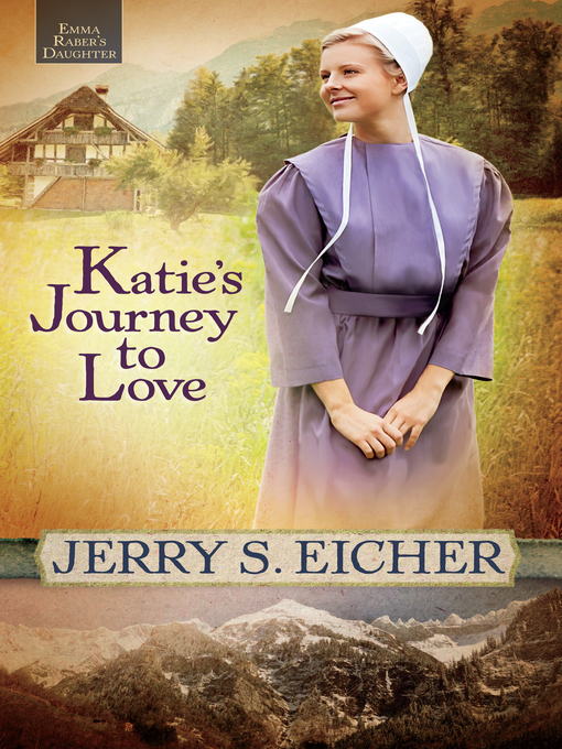 Title details for Katie's Journey to Love by Jerry S. Eicher - Available