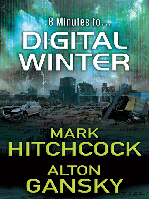 Title details for Digital Winter by Mark Hitchcock - Available
