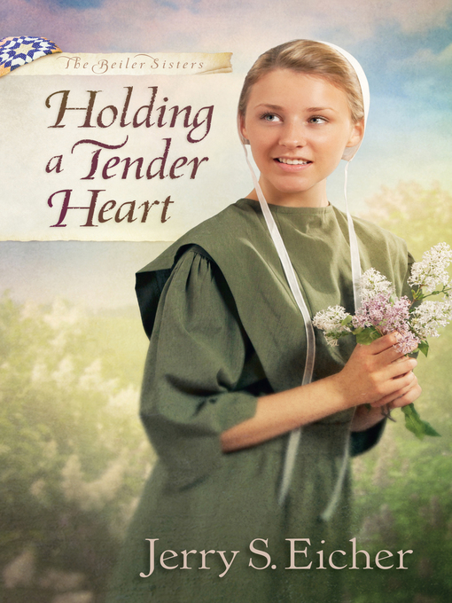 Title details for Holding a Tender Heart by Jerry S. Eicher - Available