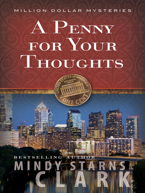 Title details for A Penny for Your Thoughts by Mindy Starns Clark - Wait list
