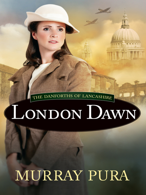 Title details for London Dawn by Murray Pura - Available