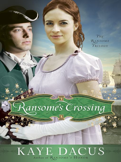Title details for Ransome's Crossing by Kaye Dacus - Available