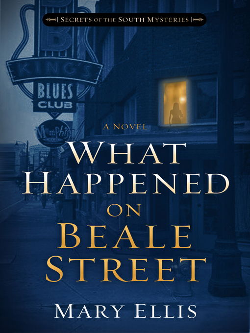 Title details for What Happened on Beale Street by Mary Ellis - Available