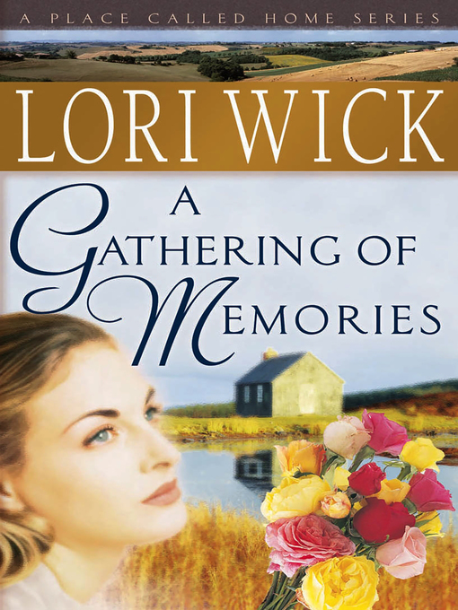 Title details for A Gathering of Memories by Lori Wick - Available