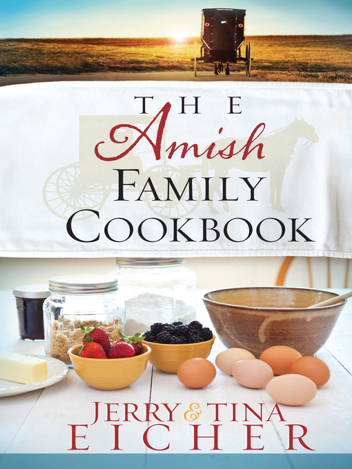 Title details for The Amish Family Cookbook by Jerry S. Eicher - Available