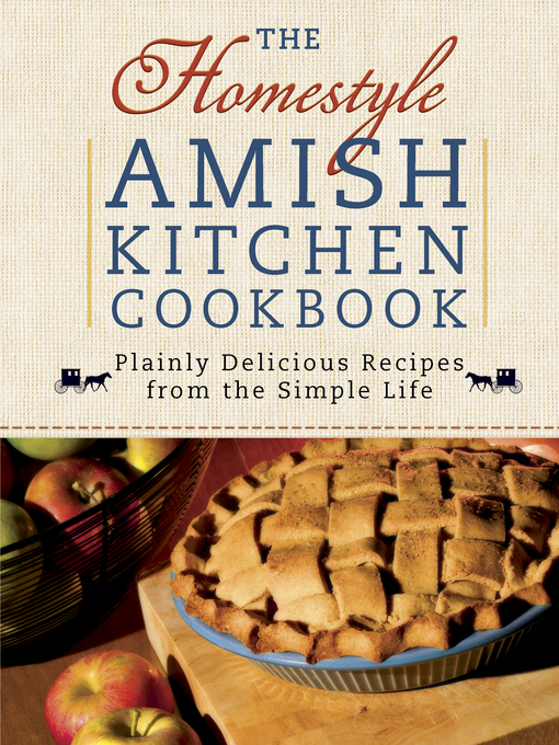 Title details for The Homestyle Amish Kitchen Cookbook by Georgia Varozza - Available